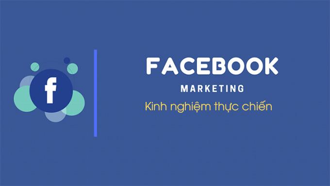facebook-marketing-kinh-nghiem-thuc-chien-1