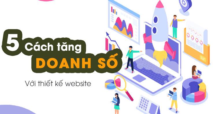 tang-doanh-so-ban-hang-voi-thiet-ke-web-1