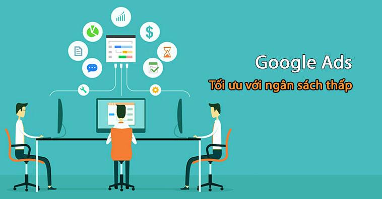 toi-uu-google-ads-voi-ngan-sach-thap-1